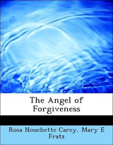 The Angel of Forgiveness