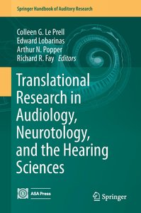 Translational Research in Audiology, Neuro-otology, and the Hear