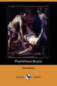 Prometheus Bound (Dodo Press)