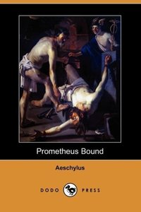 Prometheus Bound (Dodo Press)