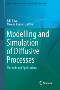 Modelling and Simulation of Diffusive Processes