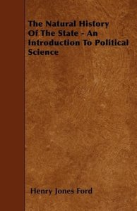The Natural History of the State - An Introduction to Political