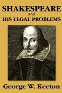 Shakespeare and His Legal Problems