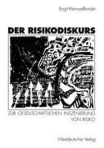 Der Risikodiskurs