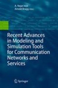 Recent Advances in Modeling and Simulation Tools for Communicati
