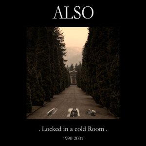 Locked in a cold room 1990-2001