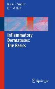 Inflammatory Dermatoses: The Basics
