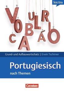 Portugiesisch Grund- und Aufbauwortschatz nach Themen. Lernwörte