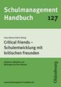 Schulmanagement-Handbuch Band 127: Critical friends - Schulentwi
