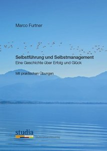 Selbstführung und Selbstmanagement