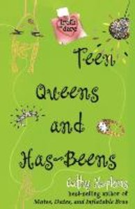Teen Queens and Has-Beens