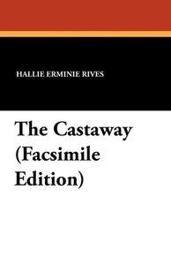 The Castaway (Facsimile Edition)