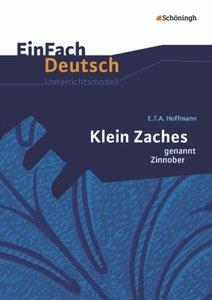 Klein Zaches genannt Zinnober: Gymnasiale Oberstufe