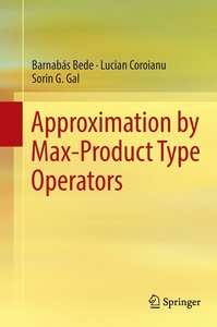 Approximation by Max-Product Type Operators