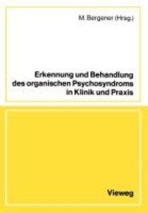 Erkennung und Behandlung des organischen Psychosyndroms in Klini