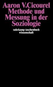 Methode und Messung in der Soziologie