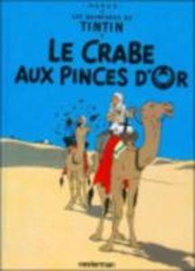 Les Aventures de Tintin. Le crabe aux pinces d'or