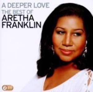 Freeway Of Love: The Best Of Aretha Franklin