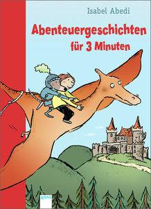 Abenteuergeschichten für 3 Minuten