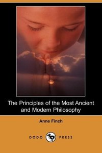 The Principles of the Most Ancient and Modern Philosophy (Dodo P