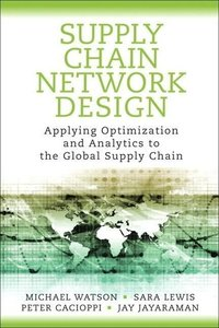 Supply Chain Network Design
