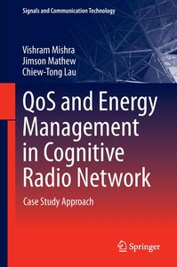 QoS and Energy Management in Cognitive Radio Network