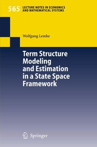 Term Structure Modeling and Estimation in a State Space Framewor