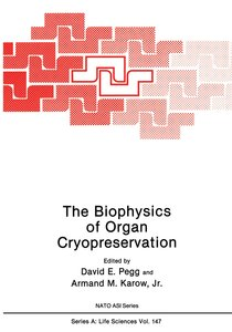 The Biophysics of Organ Cryopreservation