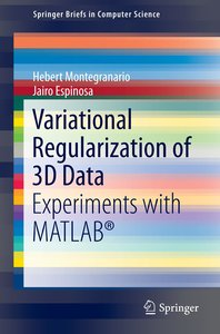 Variational Regularization of 3D Data