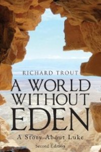 A World Without Eden, Second Edition