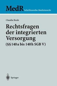 Rechtsfragen der integrierten Versorgung (§§ 140a bis 140h SGB V
