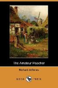 The Amateur Poacher (Dodo Press)