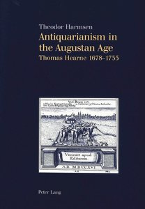 Antiquarianism in the Augustan Age