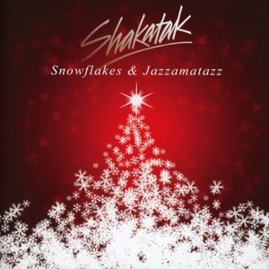 Snowflakes and Jazzamatazz-The Christmas Album