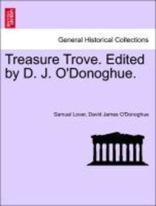 Treasure Trove. Edited by D. J. O'Donoghue.