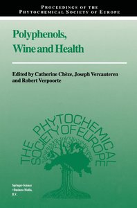 Polyphenols, Wine and Health