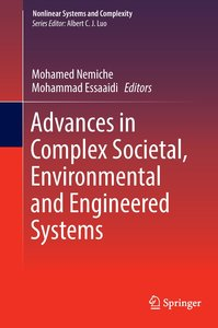 Advances in Complex Societal, Environmental and Engineered Syste