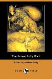 The Brown Fairy Book (Dodo Press)