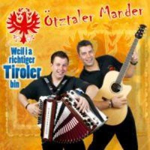 Weil i a richtiger Tiroler bin