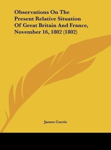 Observations On The Present Relative Situation Of Great Britain