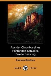 Aus Der Chronika Eines Fahrenden Schlers, Zweite Fassung (Dodo P