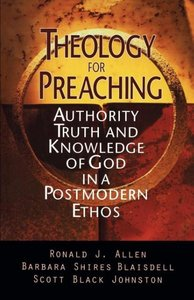 Theology for Preaching: Authority, Truth, and Knowledge of God i