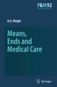 Means, Ends and Medical Care