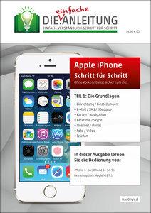 Die.Anleitung für das Apple iPhone - speziell für Einsteiger und