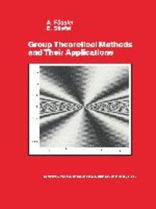 Group Theoretical Methods and Their Applications