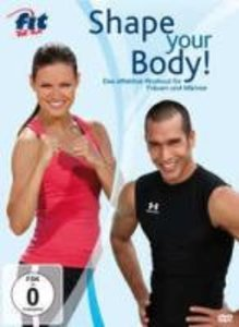 Fit For Fun-Shape Your Body! Das Effektive Workout