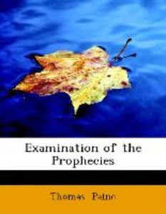 Examination of the Prophecies