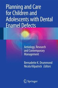 Planning and Care for Children and Adolescents with Dental Ename