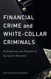 Financial Crime and White-Collar Criminals