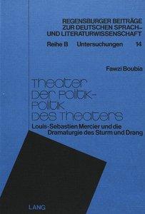 Theater der Politik - Politik des Theaters